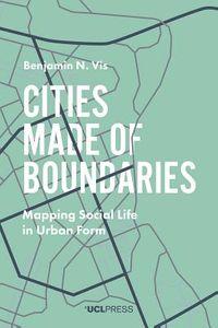 Cities Made of Boundaries