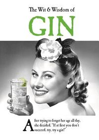 The Wit & Wisdom of Gin