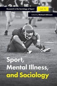 Sport, Mental Illness and Sociology