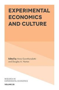 Experimental Economics and Culture