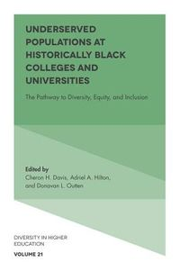 Underserved Populations at Historically Black Colleges and Universities