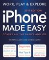 Iphone Made Easy 2019 Edition