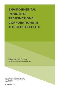 Environmental Impacts of Transnational Corporations in the Global South