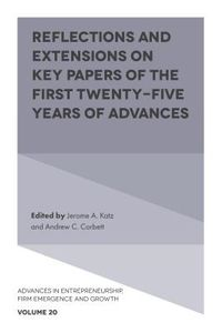 Reflections and Extensions on Key Papers of the First Twenty-five Years of Advances