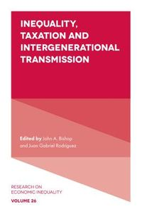 Inequality, Taxation, and Intergenerational Transmission
