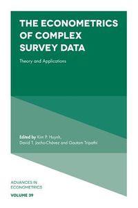 The Econometrics of Complex Survey Data
