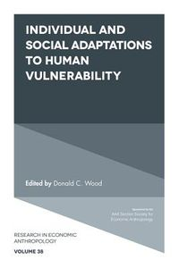Individual and Social Adaptions to Human Vulnerability