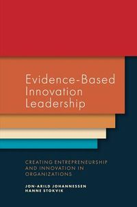 Evidence-Based Innovation Leadership