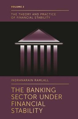 The Banking Sector Under Financial Stability