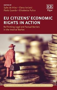 EU Citizens? Economic Rights in Action