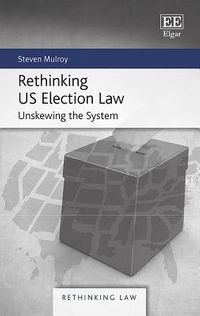 Rethinking US Election Law