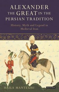 Alexander the Great in the Persian Tradition