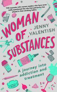 Woman of Substances