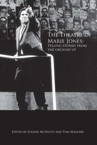 The Theatre of Marie Jones