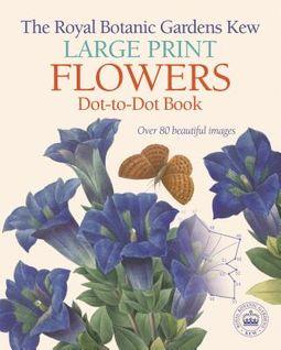 The Royal Botanic Gardens Kew Large Print Flowers Dot-to-dot Book