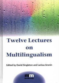 Twelve Lectures on Multilingualism