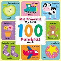Mis primeras 100 Palabras / My First 100 Words