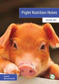 Piglet Nutrition Notes