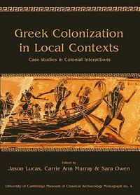Greek Colonization in Local Context