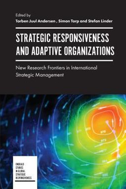 Strategic Responsiveness and Adaptive Organizations