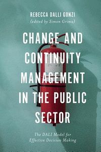 Change and Continuity Management in the Public Sector
