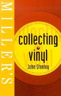 Miller's Collecting Vinyl