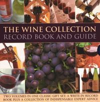 The Wine Collection - Record Book and Guide