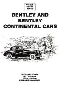 Bentley and Bentley Continental Cars