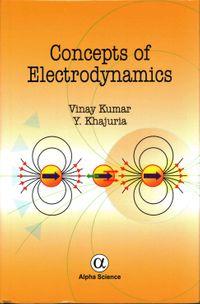 Concepts of Electrodynamics