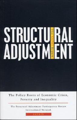 Structural Adjustment, the Saprin Report
