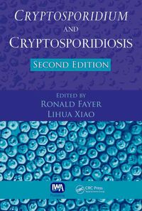 Cryptosporidium and Cryptosporidiosis