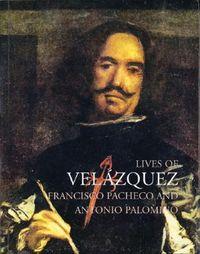 Lives of Velazquez