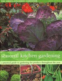 The Seasonal Kitchen Garden