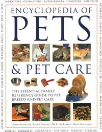 The Encyclopedia of Pets & Pet Care