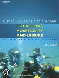 Human Resource Management for the Tourism, Hospitality And Leisure Industries