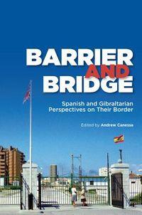 Barrier and Bridge