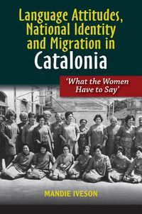 Language Attitudes, National Identity and Migration in Catalonia