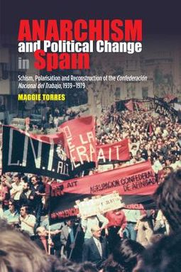 Anarchism and Political Change in Spain