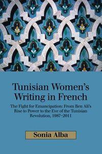 Tunisian Women's Writing in French