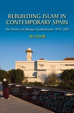 Rebuilding Islam in Contemporary Spain