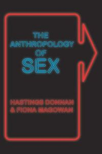 The Anthropology of Sex