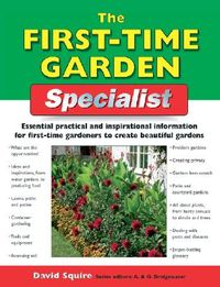 The First-Time Garden Specialist