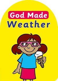 God Made Weather