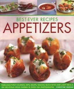 Best-Ever Recipes Appetizers