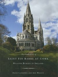 The Cathedral of St Fin Barre at Cork
