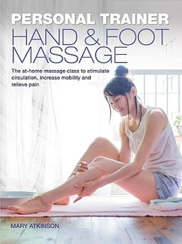 Personal Trainer: Hand & Foot Massage