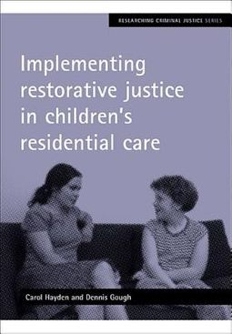 Implementing Restorative Justice in Children's Residential Care