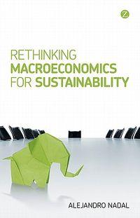 Rethinking Macroeconomics for Sustainability