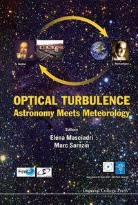 Optical Turbulence, Astronomy Meets Meteorology