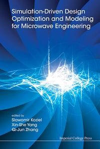 Simulation-Driven Design Optimization and Modeling for Micorwave Engineering